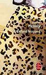 L'Enfant léopard par Picouly