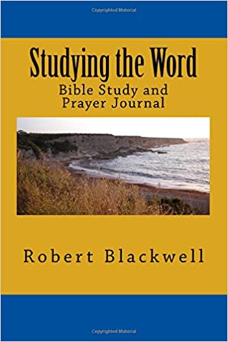 Studying the Word: Bible Study and Prayer Journal