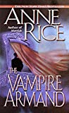 The Vampire Armand (The Vampire Chronicles) Book 6