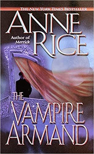 The Vampire Armand (Vampire Chronicles, Book 6)