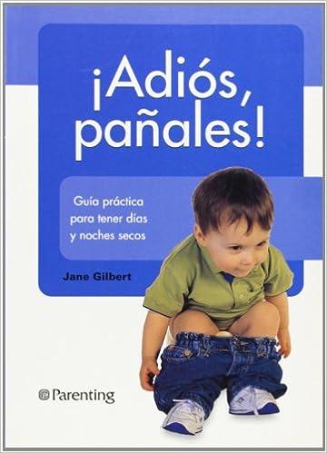 ¡Adiós Pañales!: paperback: 9788434240230: Amazon.com: Books