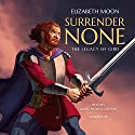 Surrender None Audiobook by Elizabeth Moon Narrated by James Patrick Cronin