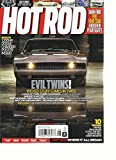HOT ROD MAGAZINE, AUGUST, 2016 EVIL TWINS ! WICKED STUFF COMES IN TWO