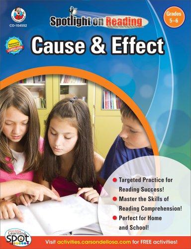 - Cause & Effect, Grades 5 - 6 (Spotlight on Reading)