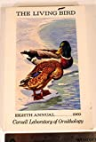 img - for The Living Bird (Annual of the Cornell Laboratory of Ornithology), 1969, The Living Bird, Eighth Annual : 262 pages with illustrations. book / textbook / text book