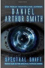 Spectral Shift: A Spectral Worlds Novel (Volume 1) Paperback