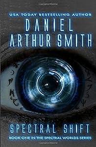 Spectral Shift: A Spectral Worlds Novel (Volume 1)