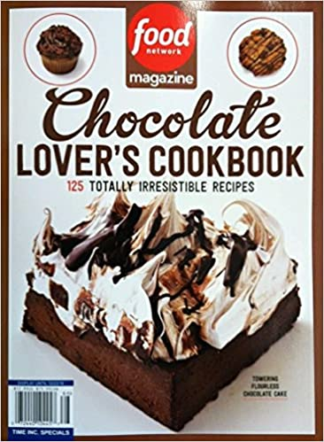 Food network chocolate lovers cookbook single issue magazine food network chocolate lovers cookbook single issue magazine 0072440104457 amazon books forumfinder Image collections