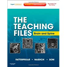 The Teaching Files: Brain and Spine: Expert Consult - Online and Print, 1e