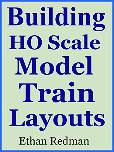 - Building HO Scale Model Train Layouts
