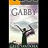 Gabby, Angel of God (Angel Adventure Series Book 1)