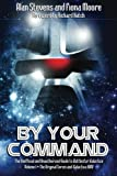 By Your Command Vol 1: The Unofficial and Unauthorised Guide to Battlestar Galactica: Original Series and Galactica (Volume 1)