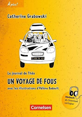 À Plus     Nouvelle édition  Band 1   Un Voyage De Fous  Lektüre