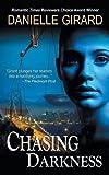 Chasing Darkness, Danielle Girard, 1614175535
