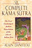 Image of The Complete Kama Sutra : The First Unabridged Modern Translation of the Classic Indian Text