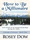 How to Be a Millionaire, Rosey Dow, 1410430987