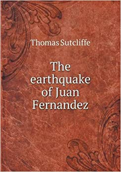 Book The Earthquake of Juan Fernandez
