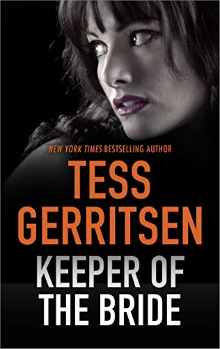 Keeper of the Bride (Her Protector) by [Gerritsen, Tess]