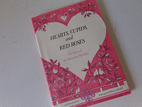 Hearts, Cupids, and Red Roses -