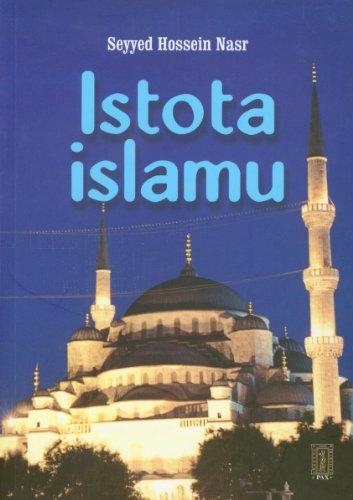 Istota islamu Seyyed Hoseein Nasr
