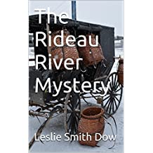 The Rideau River Mystery (A Billings Kids History Mystery Book 1)