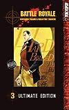Battle Royale Ultimate Edition Volume 3 (v. 3)