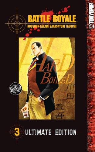 Battle Royale Ultimate Edition Volume 3 (v. 3) by Tokyopop