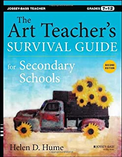 Book Cover: The Art Teacher's Survival Guide for Secondary Schools: Grades 7-12