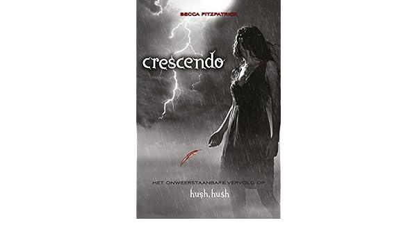 Crescendo (Hush, hush saga Book 2) (Dutch Edition) eBook ...