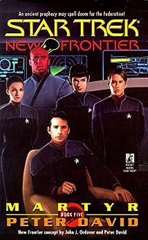 Martyr: A Novel (Star Trek: The Next Generation) by [David, Peter]