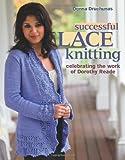 Successful Lace Knitting, Donna Druchunas, 1564779769