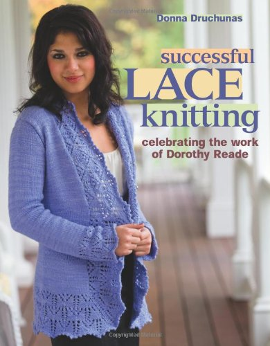 Successful Lace Knitting: Celebrating the Work of Dorothy ()