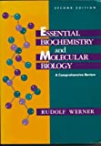 Essential Biochemistry and Molecular Biology : A Comprehensive Review, Werner, Rudolf, 0838522653