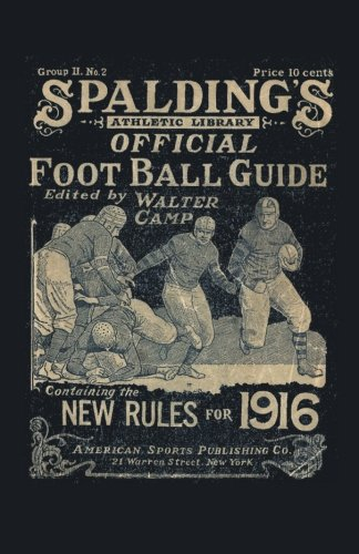 Spalding's Official Football Guide for 1916