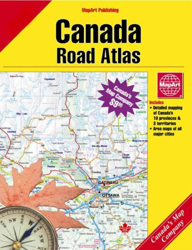 Canada Road Map Book Canada Road Atlas 3ED: MapArt, MapArt, MapArt: 0066770100180