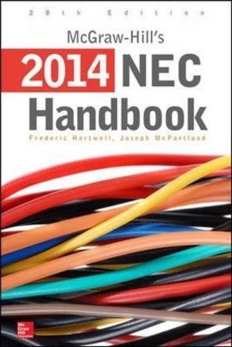 McGraw-Hill's National Electrical Code 2014 Handbook, 28th E