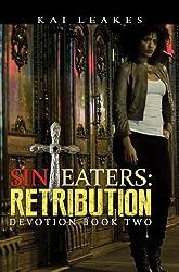 Sin Eaters: Retribution (Devotion Book)