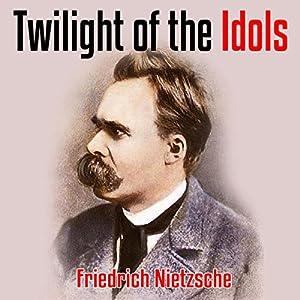 Twilight of the Idols Audiobook