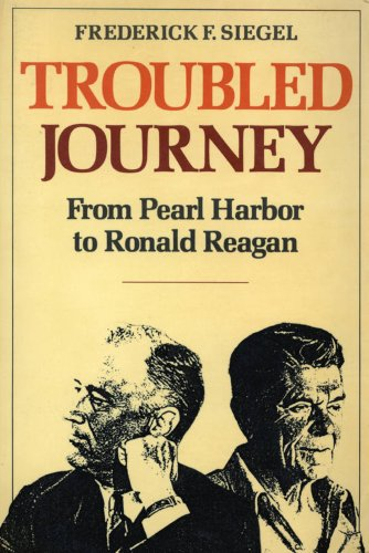 Troubled Journey: From Pearl Harbour to Ronald Reagan (American century series)