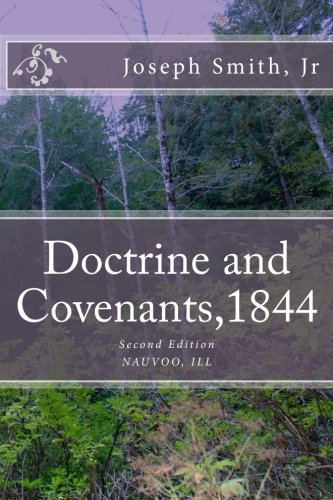 Doctrine and Covenants, 1844 Second Edition ebook