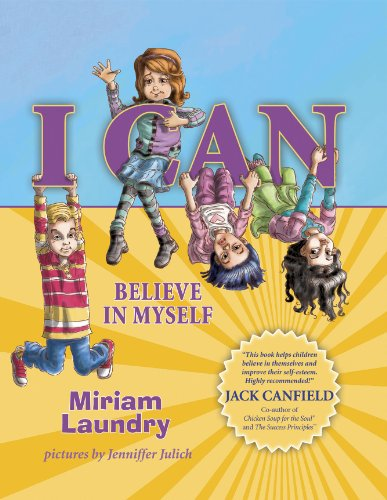 I CAN Believe in Myself (I CAN Book Series)
