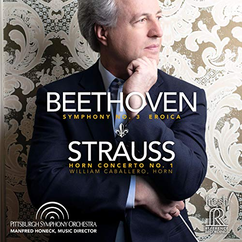 Beethoven: Symphony No. 3 ''Eroica''; Strauss: Horn Concerto No. 1