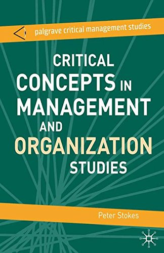 Critical Concepts in Management and Organization Studies: Key Terms and Concepts (The Palgrave Critical Management Studi