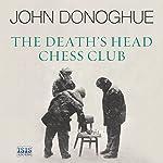 The Death's Head Chess Club | John Donoghue