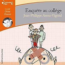 Enquête au collège | Livre audio Auteur(s) : Jean-Philippe Arrou-Vignod Narrateur(s) : Olivier Chauvel