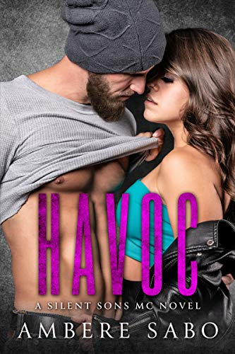 Havoc Motorcycle - Havoc: A Silent Sons MC Novel Book Two