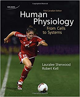 Human physiology from cells to systems lauralee sherwood robert human physiology from cells to systems lauralee sherwood robert kell 9780176441074 physiology amazon canada fandeluxe