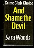 And Shame the Devil, Sara Woods, 0030867150