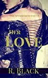 Her Love (The Spymistress Book 2)