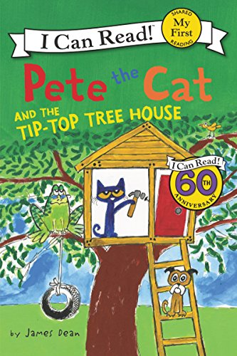 Pete the Cat and the Tip-Top Tree House (My First I Can Read) ()